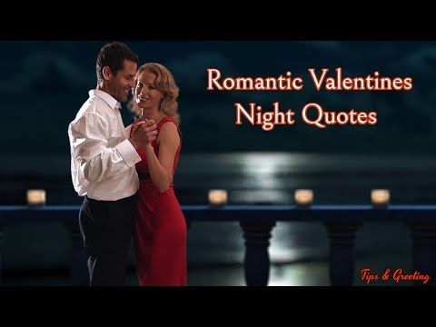 Romantic Valentine Night Quotes || Beautiful Quotes For Love