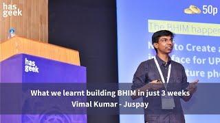 What we learnt building BHIM in just 3 weeks