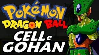 Dragon Ball Z Team Training (Pokémon Hack Rom - Parte 8) - Cell e Teen Gohan