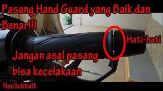 Pasang Hand Guard yang Baik dan Benar!!!
