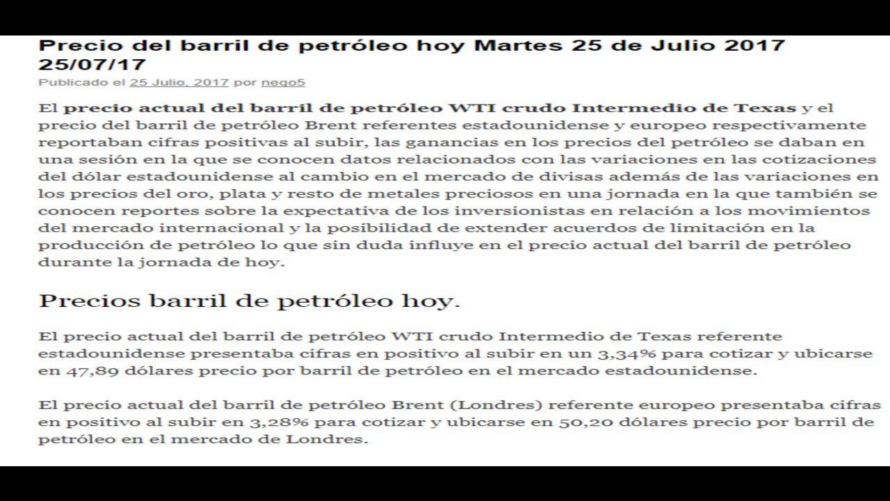 Precio del petroleo WTI Brent hoy Martes 25 de Julio 2017 25/07/17