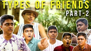 Types of Friends - Part 2 | Jump Cuts | Regular videos | Hari Baskar | Naresh Dillibabu