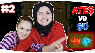 ATEŞ VE SU OYUNU   Part 2   Eğlenceli Video - Funny Games Fenomen Tv