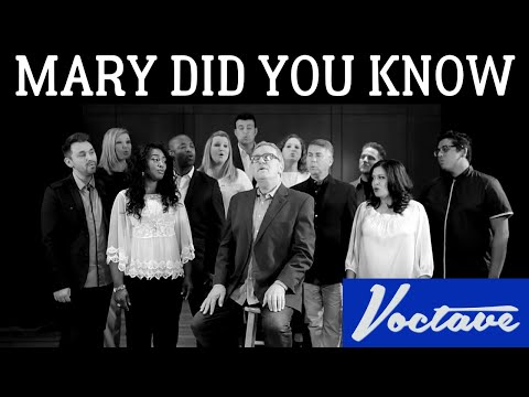Mary, Did You Know  Voctave feat Mark Lowry