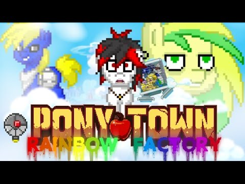 Pony Town: Rainbow Factory #1