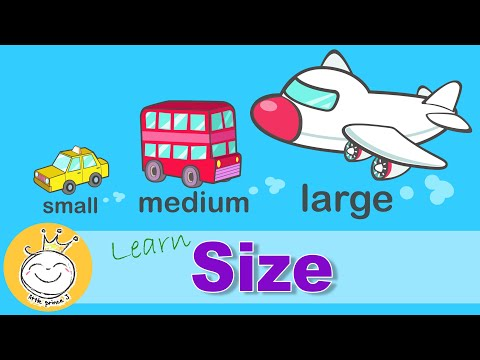 Learn Sizes - Small Medium Large | Sizes for Kids