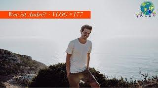 Wer ist André - VLOG #177