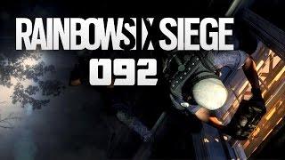 RAINBOW SIX: SIEGE #092 - Es wird richtig gespielt..