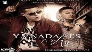 Ya Nada Es Asi - Gotay El Autentiko Ft Jay Menez (Original)