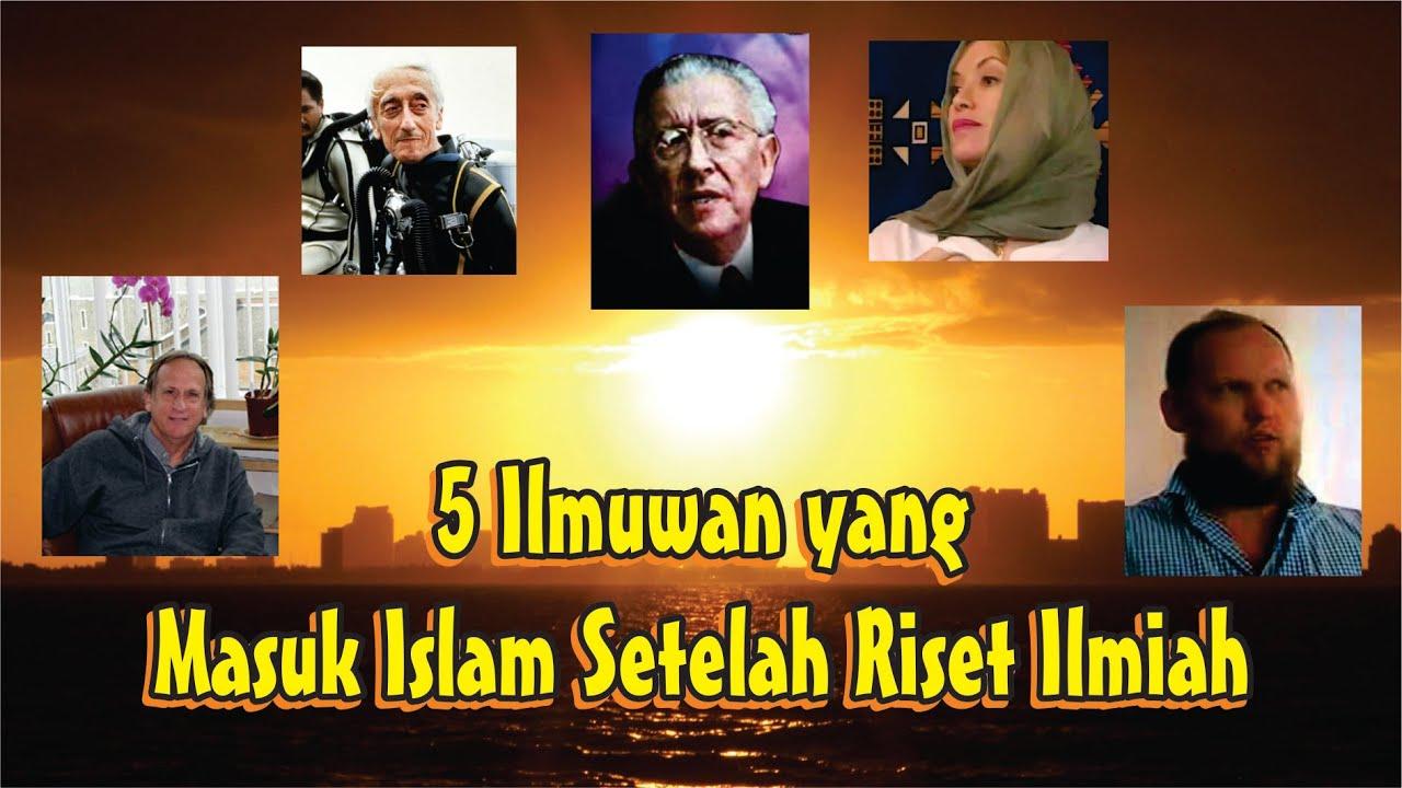 5 Ilmuwan yg masuk Islam setelah riset Ilmiah - Keajaiban Islam di Dunia
