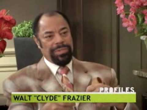 "Profiles Featuring Walt ""Clyde"" Frazier"