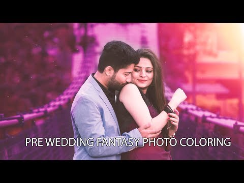 Pre Wedding fantasy Photo Coloring, Toons, Adjustment, Overlay In Photoshop | Photoshop  Tutorial thumbnail