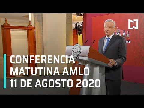 Conferencia matutina AMLO / 11 de agosto de 2020