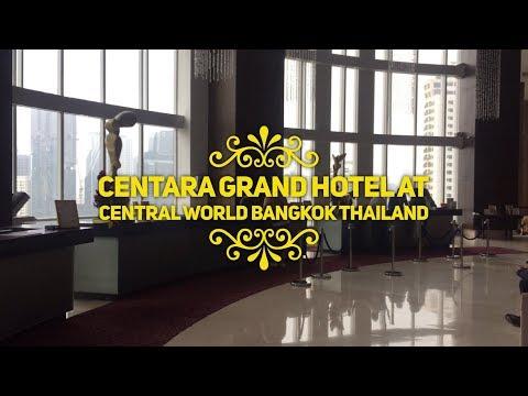 Centara Grand Hotel At Central World Bangkok Thailand