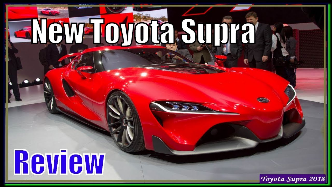 Toyota Ft 1 Specs >> Toyota Supra 2018 | New Toyota Supra FT-1 2018 Specs And Review - YouTube