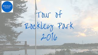 A Guided Tour of Rockley Park Poole 2016 (NEW!)