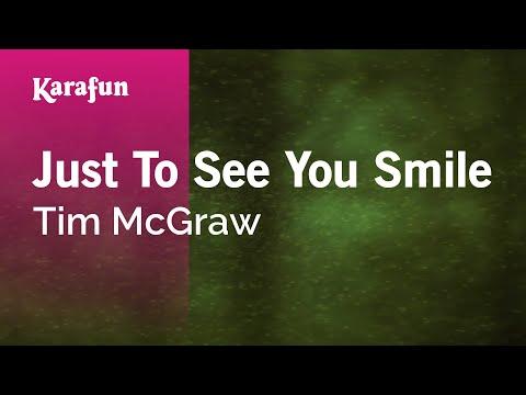 Karaoke Just To See You Smile - Tim McGraw