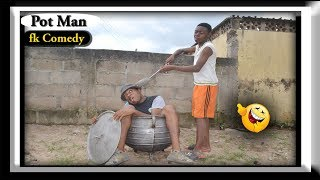Pot Man , fk Comedy. Funny Videos-Vines-Mike-Prank-Fails, Try Not To Laugh Compilation.