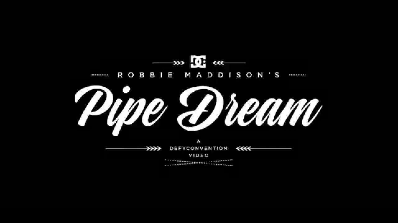 Dc Shoes Robbie Maddison S Pipe Dream Teaser Youtube
