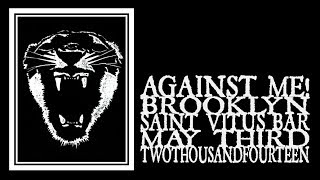 Against Me! - Saint Vitus 2014 (Full Show)
