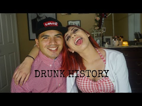 OUR LOVE STORY | Drunk History