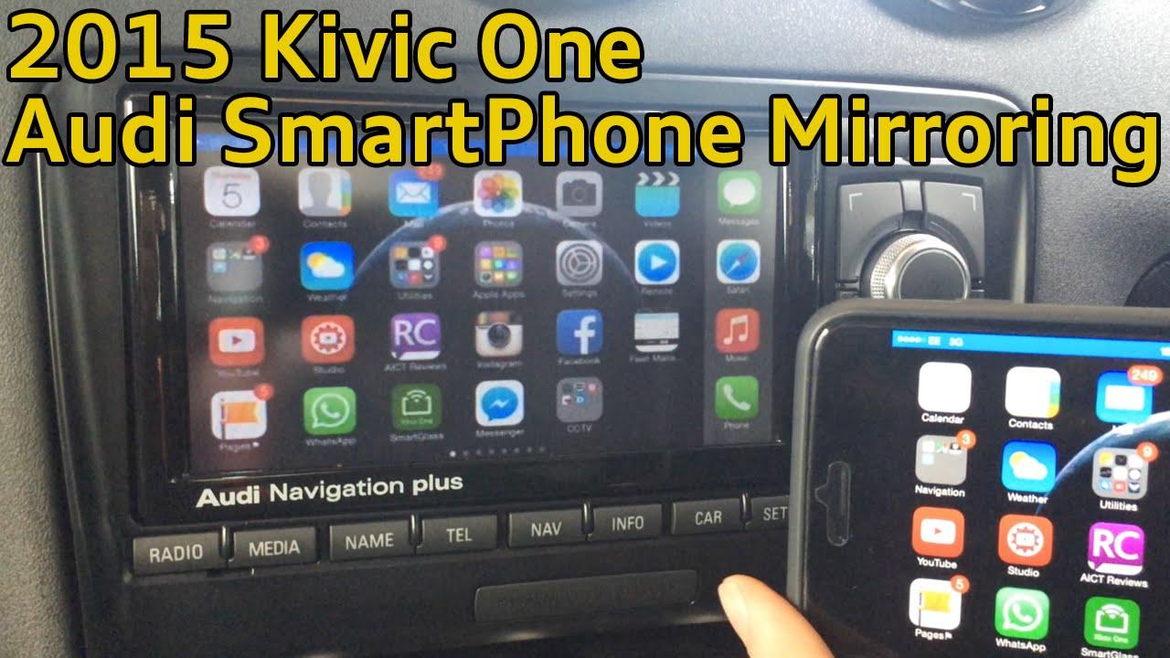 Kivic One Smartphone Mirroring - Audi Install