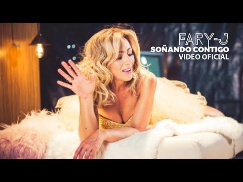 Fary J - Soñando Contigo ft. DJ Buxxi  (Official Video)
