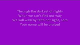 Laura Story - Your Name will be Praised - Lyrics