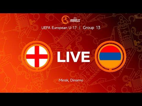 LIVE   England-U17 — Armenia-U17