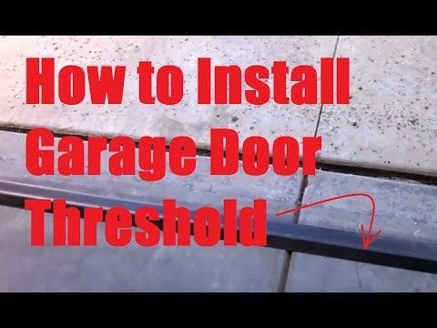 How To Install Garage Door Threshold Youtube