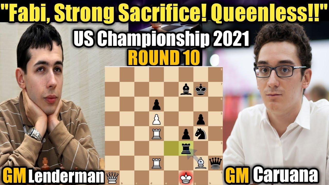 Download US Championship 2021 | Aleksandr Lenderman VS Fabiano Caruana | Round 10