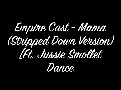 Jussie Smollett - Mama (Stripped Down Version) | Dance