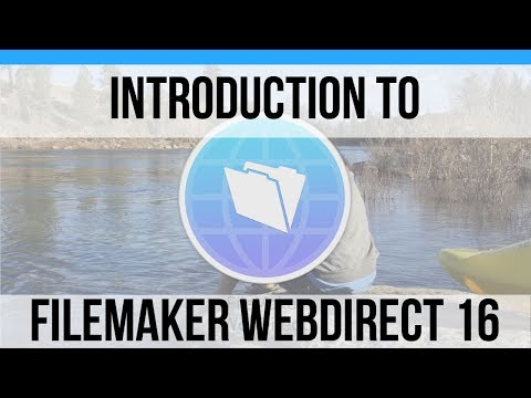 Introduction to FileMaker WebDirect 16 | FileMaker 16 News | Online FileMaker 16 Training Videos