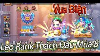 Garena DDTank:2 Vua Điện Quẩy Rank Thách Đấu Mùa 8 Cực Phê
