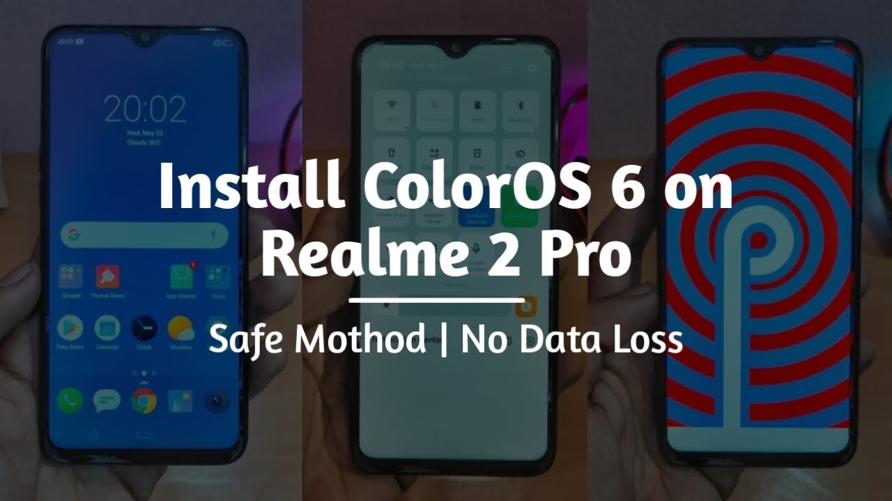 Install ColorOS 6 Stable Update on Realme 2 Pro [Safe Method