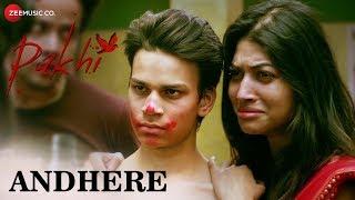 Andhere by Prateeksha Srivastava Andhere Pakhi Mp3 Song Download