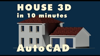 HOUSE 3D in 10 minutes with AutoCAD