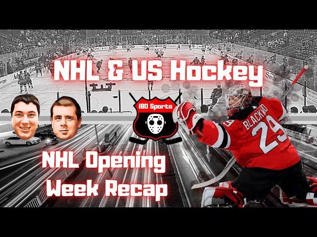 NHL- Opening Week Recap and More!