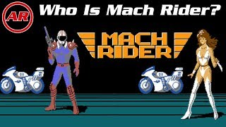 Who Is Mach Rider?