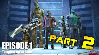 Guardians of the Galaxy Telltale Game - Part 2 [Season 1 Episode 1: StarLord] Walkthrough Gameplay