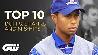 Top 10: DUFFS, SHANKS and MIS-HITS | Golfing World