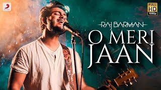 O Meri Jaan | RAJ BARMAN | Life In A Metro | Rewind Version