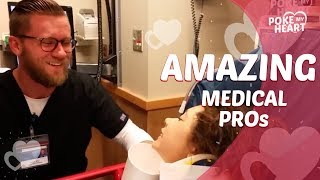 Amazing Medical Professionals | Poke My Heart