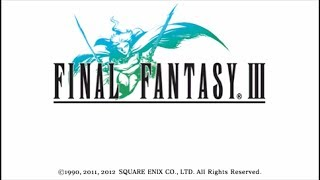 Final Fantasy III - Crystal Tower [Final Area] + Final Boss [FR]