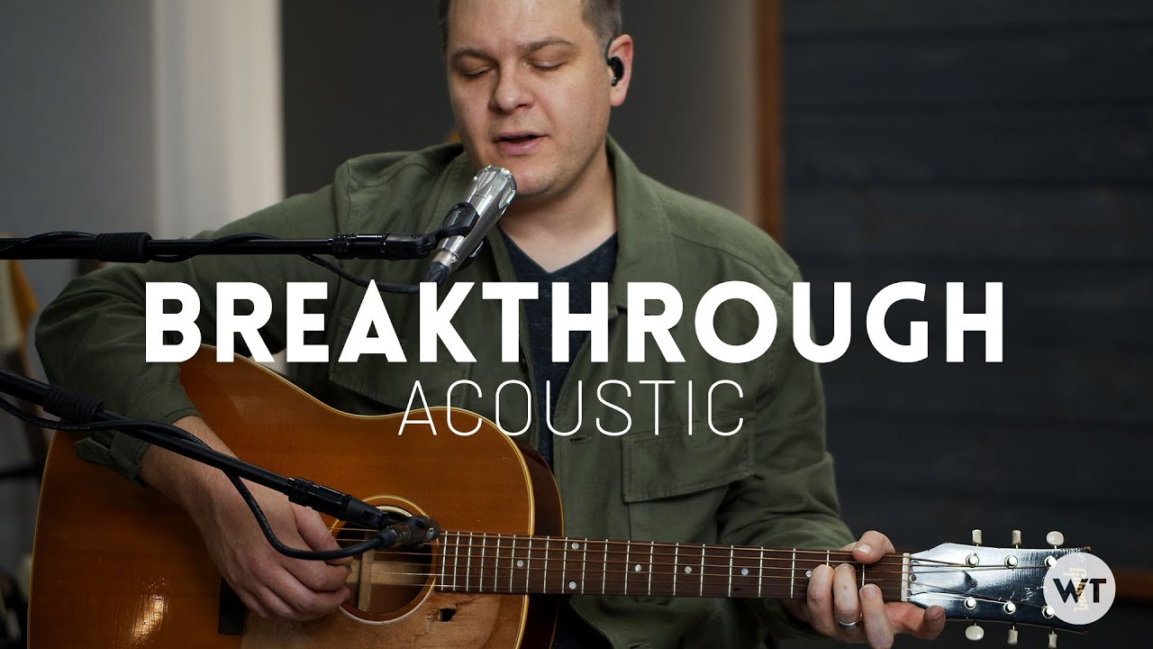 Breakthrough - Red Rocks Worship // Acoustic cover