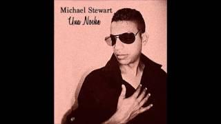 Michael Stewart   Una Noche