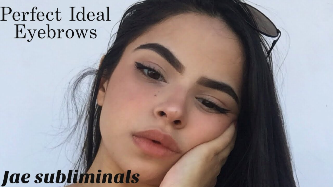 Get Perfect Eyebrows Subliminal Youtube