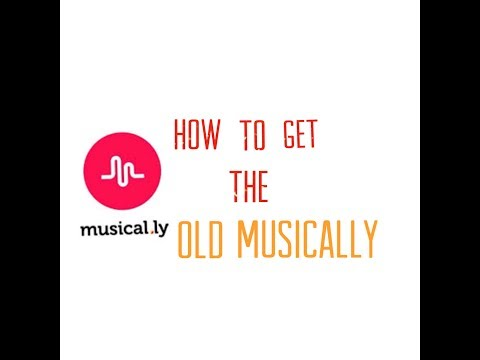 How To Download OLD Version Of MUSICALLY 2018 (On IPhone , ANDROID ,and IOS)