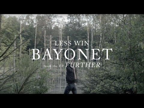 LESS WIN :: BAYONET (Official Music Video)