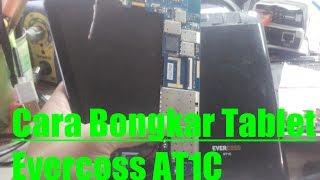 Cara bongkar Tablet evercoss AT1C